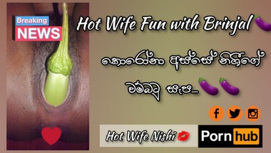Hot Wife Fun with Brinjal under Corona????   කොරෝනා අස්සේ වම්බටු සැප   Heißer Ehefrauspaß mit Brinjal